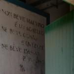 Intatte sono anche le suggestive e divertenti iscrizioni sulle pareti, che pare si possano far risalire agli anni '30.